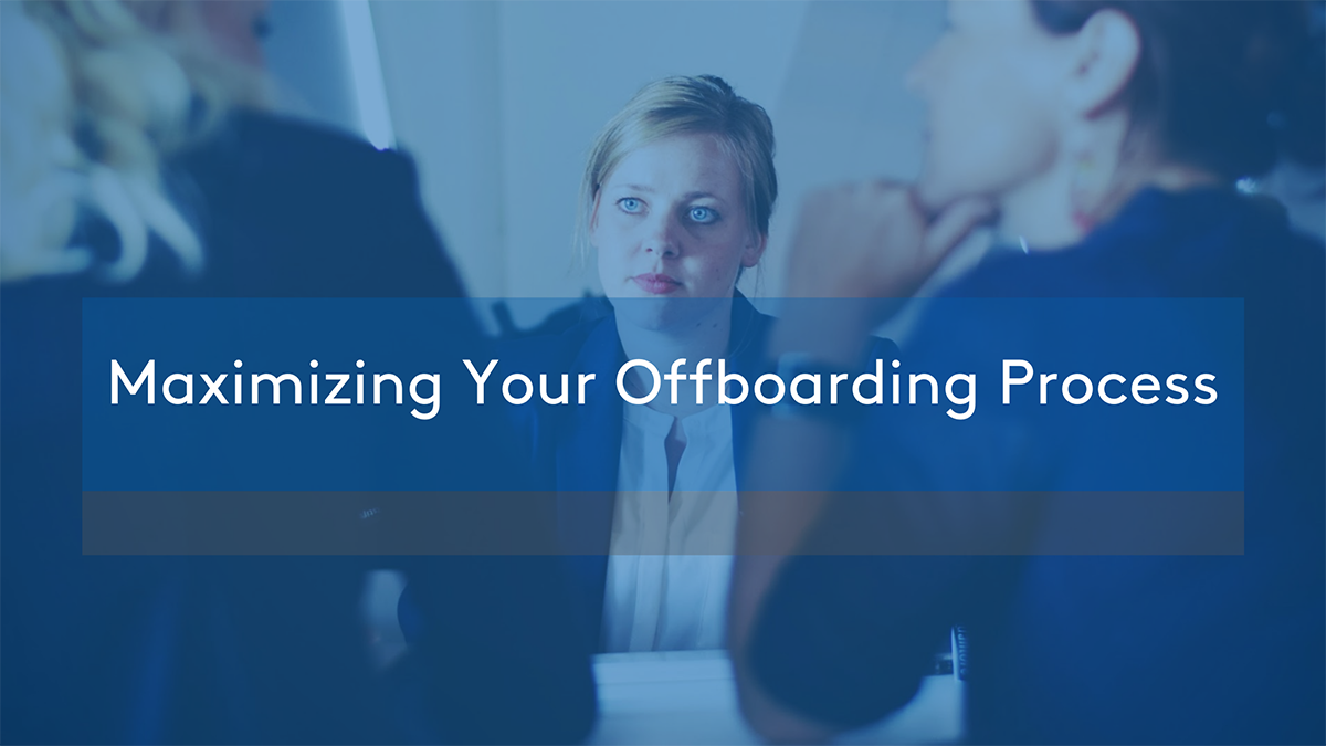 Maximizing-Your-Offboarding-Process